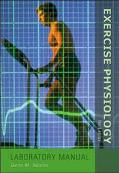 Exercise Physiology Laboratory Manual  Spiral