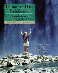 Leisure and Life Satisfaction Foundational Perspectives
