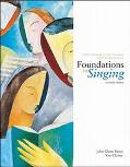 Foundations in Singing A Basic Textbook in Vocal Technique and Song Interpretation With Scal...