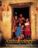 Anthropology: The Exploration of Human Diversity, 9th Edition