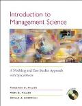 Introduction to Management Science A Modeling and Case Studies Approach With Spreadsheets