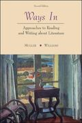Ways In: Approaches To Reading and Writing about Literature and Film