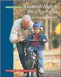 Human Motor Development A Lifespan Approach