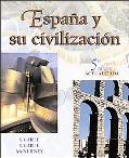 Espana Y Su Civilizacion