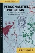 Personalities and Problems Interpretive Essays in World Civilizations