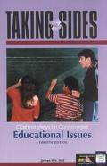 Taking Sides: Clashing Views on Controversial Educational Issues
