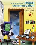 Introduction to Mass Communication Media Literacy and Culture