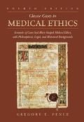 Classic Cases in Medical Ethics Accounts of Cases That Have Shaped Medical Ethics, With Phil...