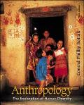 Anthropology: The Exploration of Human Diversity, with Free Interactive Student CD-ROM and P...