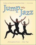 Jump into Jazz The Basics and Beyond for Jazz Dance Students