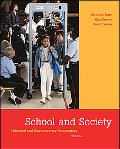 School and Society Historical and Contemporary Perspectives