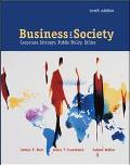 Business & Society Corporate Strategy, Public Policy, Ethics