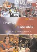 Conflict of Interests The Politics of American Education