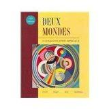 Deux Mondes: A Communicative Approach (French Edition)
