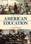 American Education A History