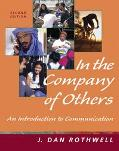 In the Company of Others An Introduction to Communication (Nai)