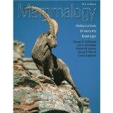 Mammalogy Adaptation, Diversity, and Ecology