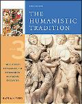 Humanistic Tradition The European Renaissance, the Reformation, and Global Encounter