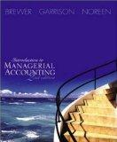 Introduction to Managerial Accounting W/Topic Tackler Net Tutor & Online Learning Center W/P...