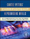 Cortez Peters' Championship Keyboarding Drills An Individualized Diagnostic and Prescriptive...