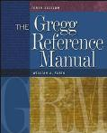 Gregg Reference Manual A Manual of Style, Grammar, Usage, and Formatting