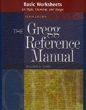 Basic Worksheets on Style, Grammar, and Usage to accompany the Gregg Reference Manual, Tenth Edition