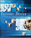 Customer Service Building Successful Skills for the Twenty-First Century
