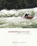 Marketing Strategy: A Decision Focused Approach (McGraw-Hill/Irwin Series in Marketing)