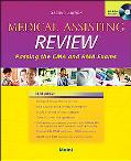Medical Assisting Review Passing the CMA and RMA Exams