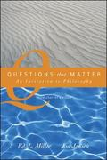Questions That Matter An Invitation to Philosophy