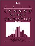 Common Sense Statistics