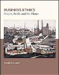 Business Ethics People, Profits, And The Planet