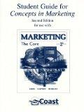 Student Guide for Concepts in Marketing: The Core 2/e