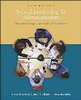 School Leadership And Administration Important Concepts, Case Studies, & Simulations