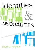 Identities And Inequalities Exploring the Intersections of Race, Class, Gender, And Sexuality
