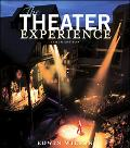 Theater Experience