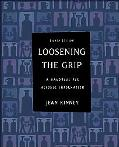 Loosening The Grip A Handbook Of Alocohol Information