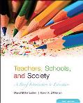Teachers, Schools And Society A Brief Introduction to Education