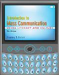 Introduction to Mass Communication Media Literacy and Culture With Media World
