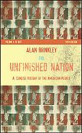 Unfinished Nation A Concise History of the American People To 1877