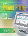 Patient Billing With Student Cd-rom & Olc