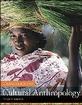 Cultural Anthropology with Living Anthropology Student CD (12th Edition)