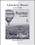 Laboratory Manual to accompany Puntos de Partida