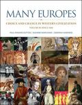 Many Europes: Volume II: Choice and Chance in Western Civilization Since 1500