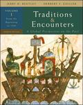 Traditions and Encounters, Volume 1 from the Beginning to 1500