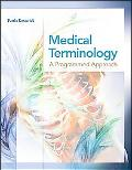 Medical Terminology A Programmed Approach W/Student Cd/Flashcards/olc