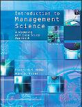 Introduction to Management Science A Modeling and Case Study Approach