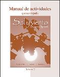 Workbook/Lab Manual (Manual de actividades) Volume B to accompany Sol y Viento