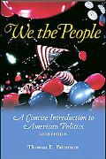 We the People A Conicse Introduction to American Politics