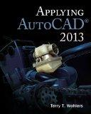 Applying AutoCAD® 2013